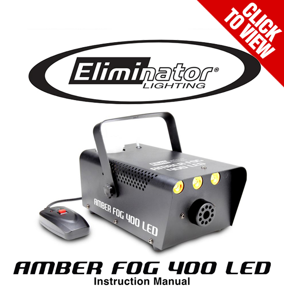 Amber Fog 400 LED Product Manual